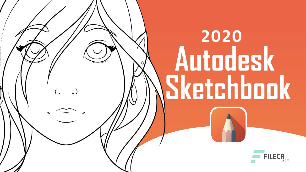 Autodesk SketchBook Pro 2020 v8 6 5 Free Download - FileCR