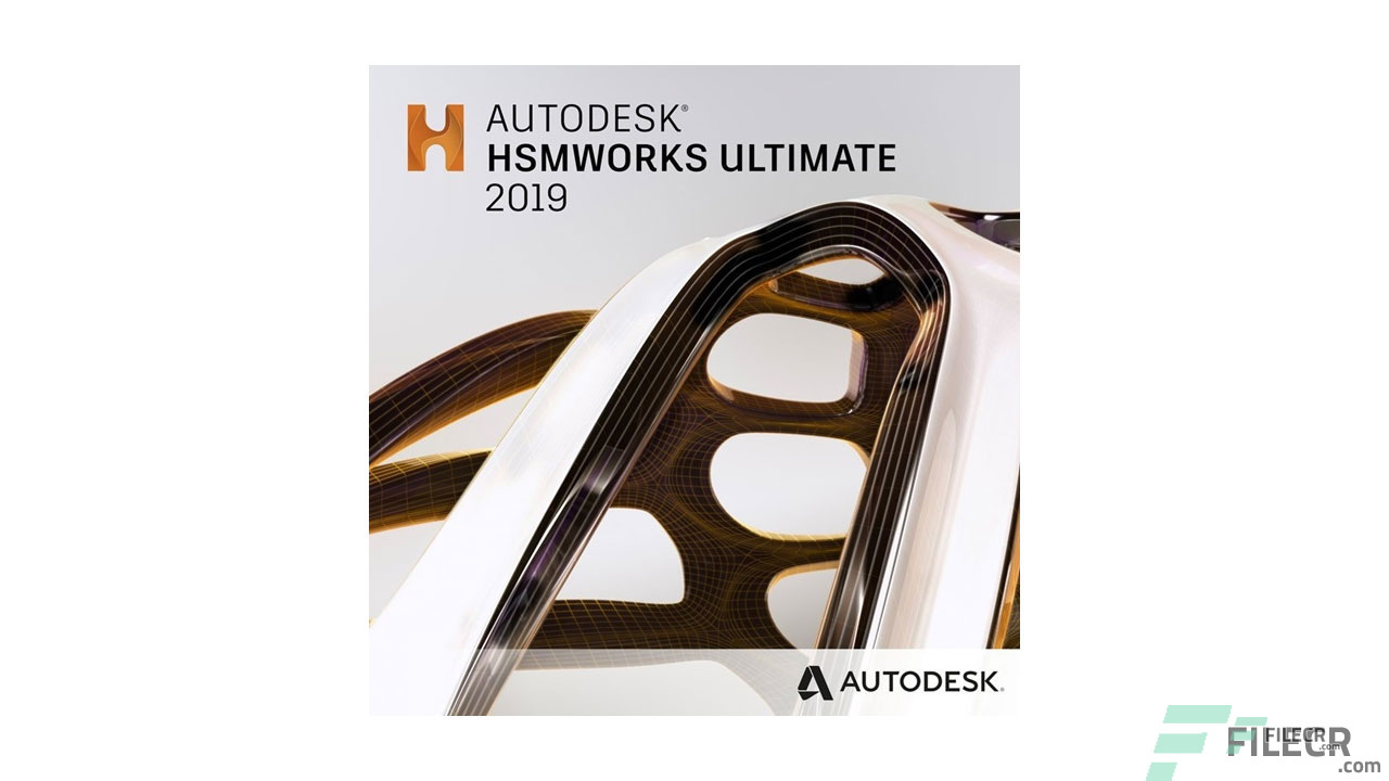 Autodesk HSMWorks Ultimate 2020 Free Download - FileCR