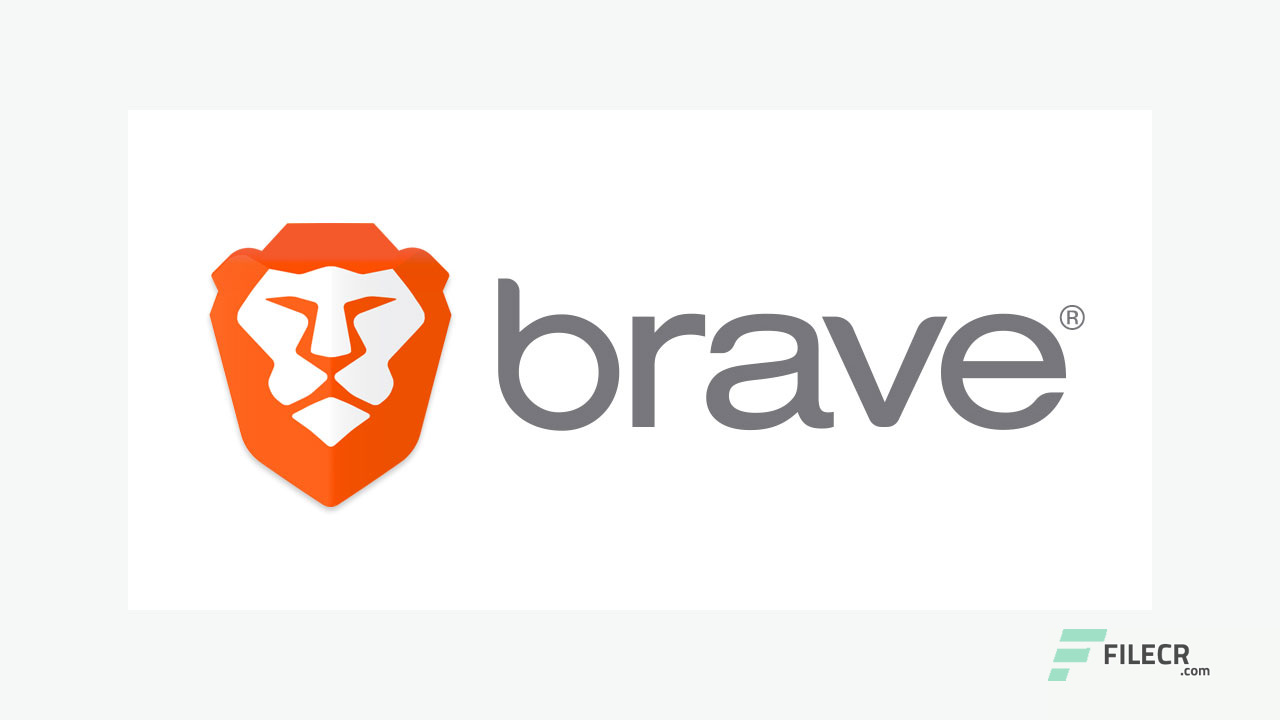 Brave Browser - Offline Installer Full Version Free Download - FileCR