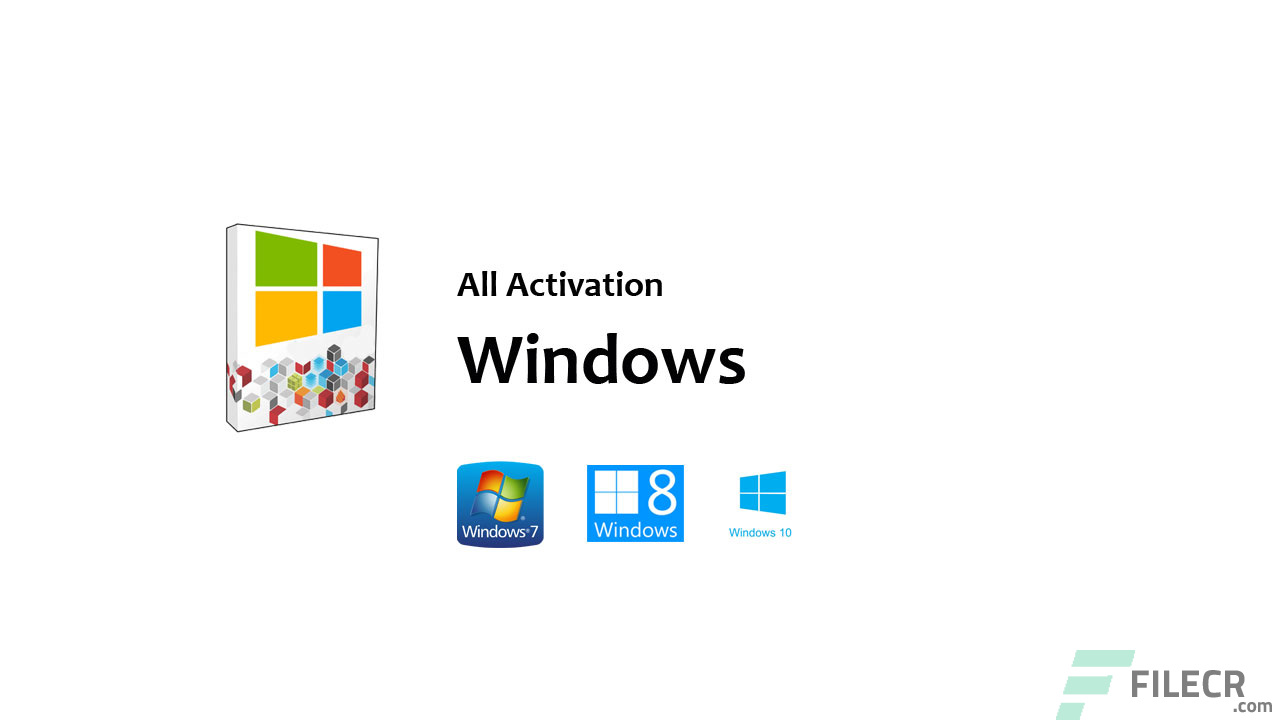 All Activation Windows 7-8-10 Full Version Free Download