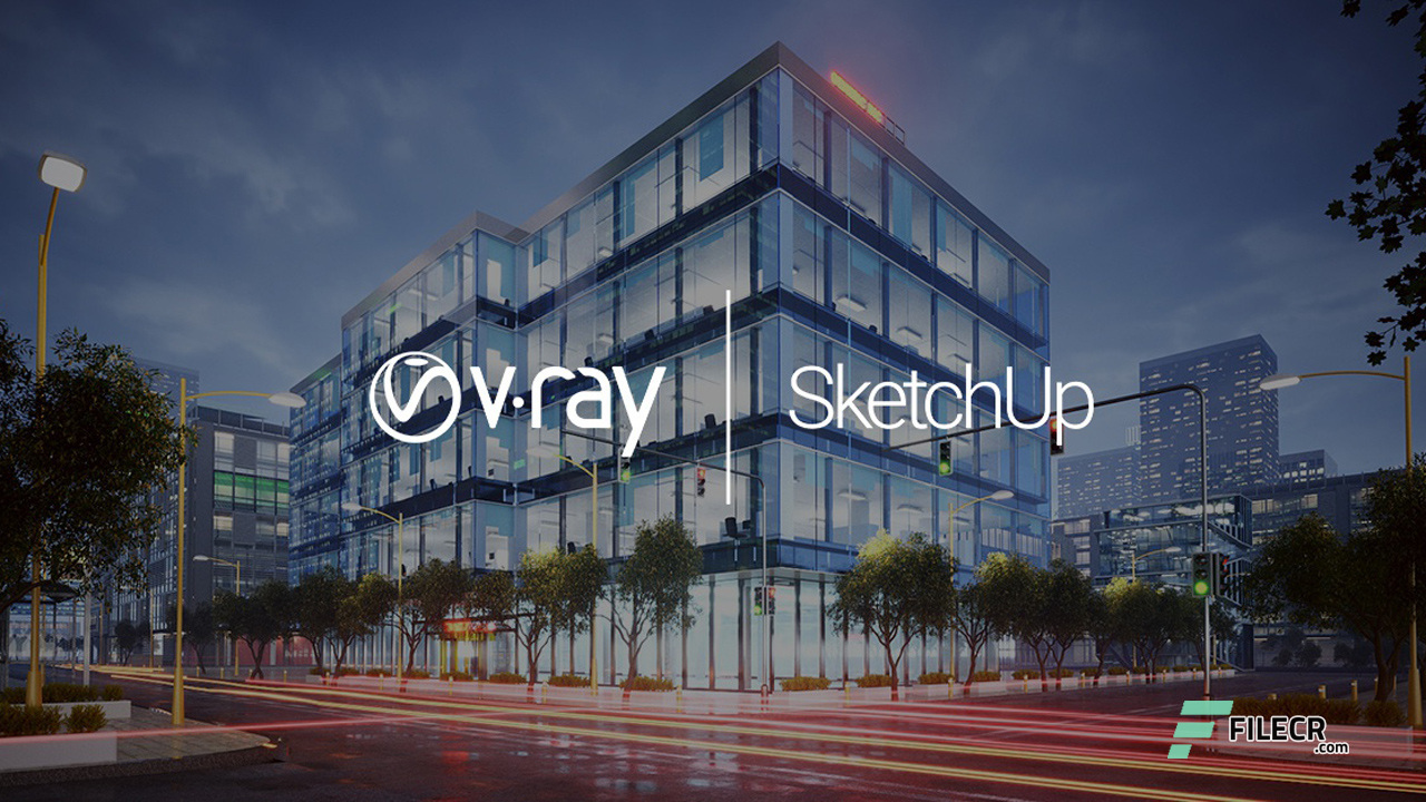 V-Ray Next Build 4 00 02 for SketchUp 2015-2019 - FileCR