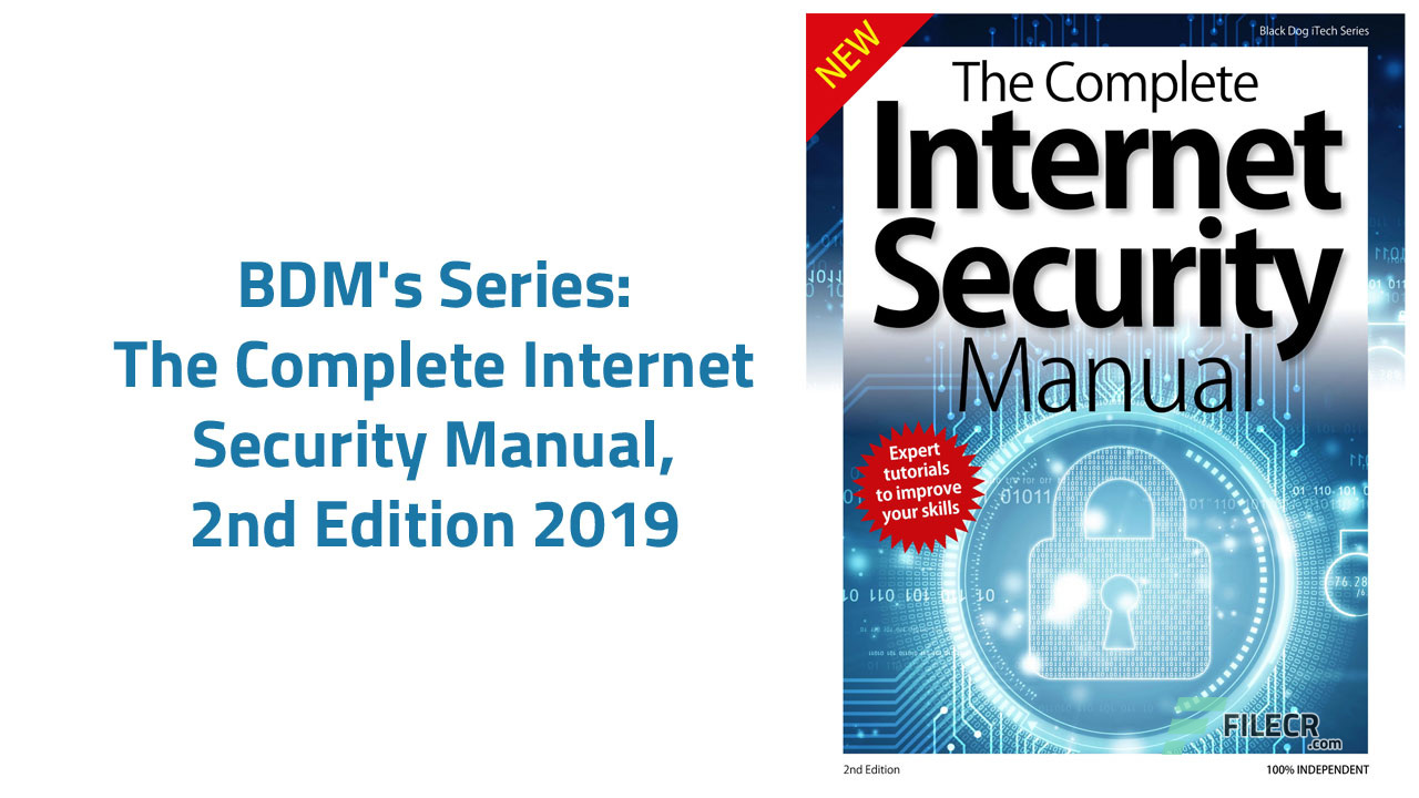 The Complete Internet Security Manual, 2nd Edition 2019