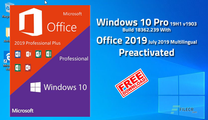 Windows 10 v1903 10 0 18362 356 Preactivated September 2019