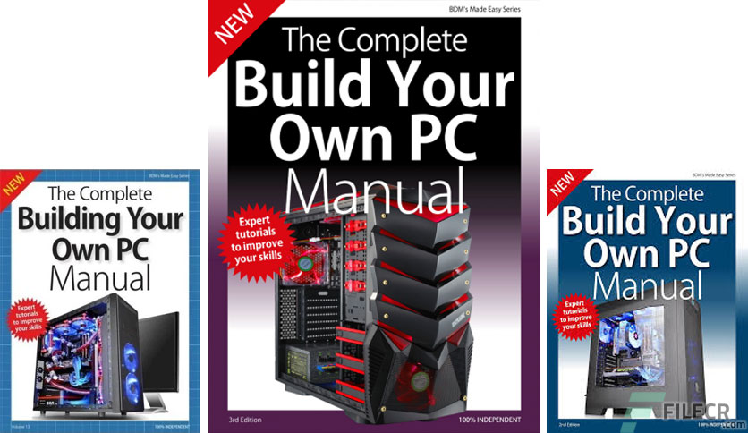 The Complete Building Your Own Pc Manual  U2013 3rd Edition 2019
