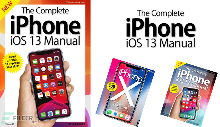 The Complete iPhone iOS 13 Manual – VOL 28. Issue 1, 2019
