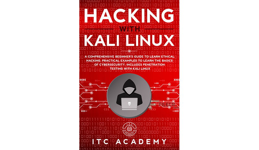 Hacking with Kali Linux by ITC Academy